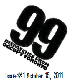 ISSUE #2.  99: Dispatches for Occupy Toronto