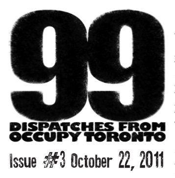 Issue #3. 99: Dispatches from Occupy Toronto