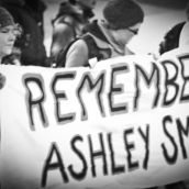 A call to remember Ashley Smith, 19, who committed suicide on October 19, 2007, while under suicide watch at the Grand Valley Institution for Women.