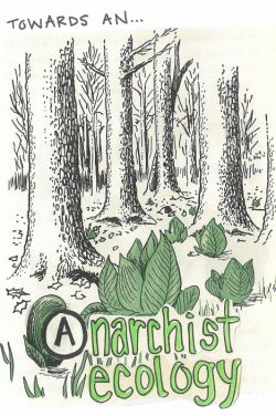 Towards an Anarchist Ecology