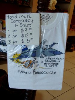 Dec. 1, 2009 - The final insult: the airport in Tegucigalpa sells t-shirts commemorating this historic moment for Honduran democracy.