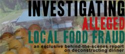 """Local Food Fraud?: An Investigation"""