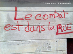 "Photo of graffiti outside the CLASSE office during the student strike, text reads ""The fight is on the streets"" (Megan Kinch)"